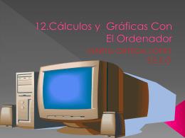 12.Cálculos y Gráficas Con El Ordenador