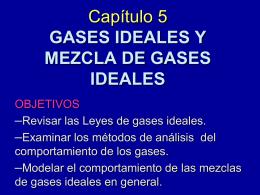 GASES IDEALES Y MEZCLA DE GASES IDEALES
