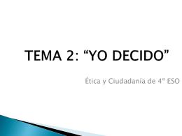 """TEMA 2: """"YO DECIDO"""" - Ética y Ciudadania de 4º"""