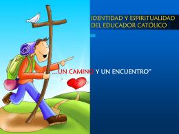 Identidad y espiritualidad del educador católico
