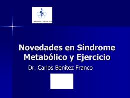 Novedades en Síndrome Metabólico y Ejercicio