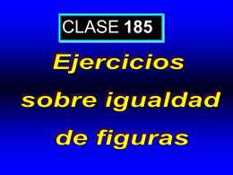 Clase 185: Ejercicios sobre Igualdad de Figuras