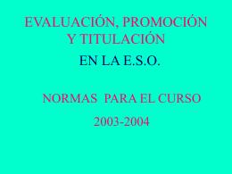 evaluación, promoción y titulación en e.s.o. para el curso 2003/2004
