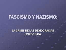 FASCISMO Y NAZISMO: - IES Virgen del Puerto