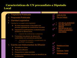 Características de UN precandiato a Diputado Local