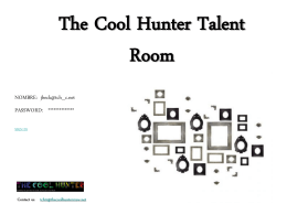 The Cool Hunter Talent Room