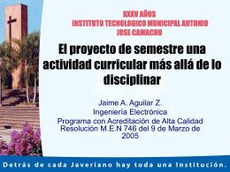 El proyecto de Semestre - Pontificia Universidad Javeriana, Cali