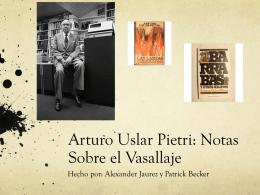 """Novena: """"Notas sobre el vasallaje"""" Arturo Uslar Pietri"""