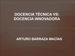 Innovación Educativa - Dr. Arturo Barraza Macías