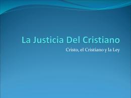 4 La Justicia del Cristiano
