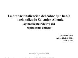 La desnacionalización del cobre que había nacionalizado