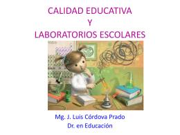 CALIDAD EDUCATIVA Y LABORATORIOS ESCOLARES