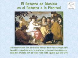 El retorno de Dionisio es el retorno al Éxtasis