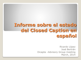 Informe sobre el estado del Closed Caption en español