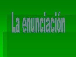 Enunciación IV