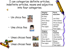 I can categorize definite articles, indefinite articles
