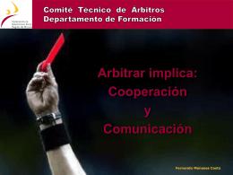 Charla Arbitrar implica comunicación y cooperación