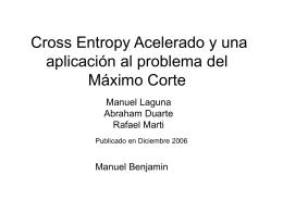 Cross Entropy Acelerado y una aplicación al problema del Máximo