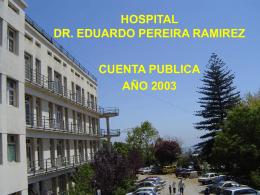 """HOSPITAL DR. """"EDUARDO PEREIRA RAMIREZ"""""""