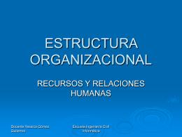 estructura organizacional - Escuela de Ingeniería Civil Informática