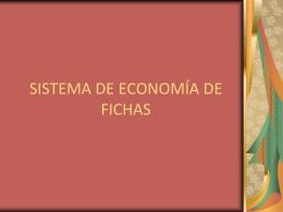SISTEMA DE ECONOMÍA DE FICHAS