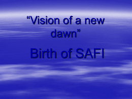 Vision of a New Dawn - SAFI, SOCIAL ADVANCEMENT