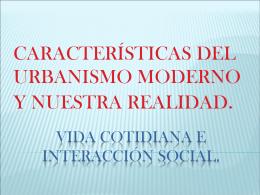 VIDA COTIDIANA E INTERACCIÓN SOCIAL.