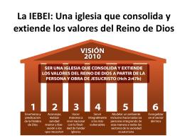 La IEBEI: Una iglesia que consolida y extiende los valores del