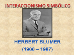 INTERACCIONISMO SIMBOLICO GRUPO 6