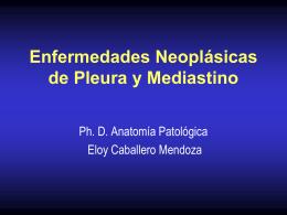 Enfermedades Neoplásicas de Pleura y Mediastino