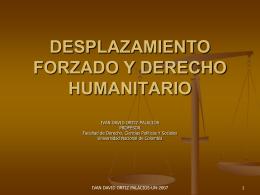 DESPLAZAMIENTO FORZADO Y DERECHO HUMANITARIO