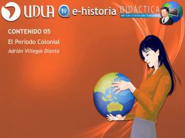 Contenido 05 - El Período Colonial - E