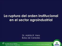 Presentación Adrián Vera - Foro de la Cadena Agroindustrial