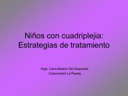 Niños con cuadriplejia: estrategias de tratamiento