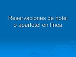 Reservaciones de hotel o apartahotel en lina