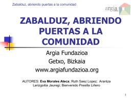 zabalduz, abriendo puertas a la comunidad