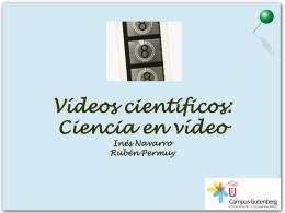 Ciencia en video