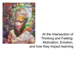 At the intersection of thinking and feeling: Motivation, Emotion