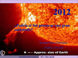 2012: ¿Podría el Sol producir una gran Catástrofe?