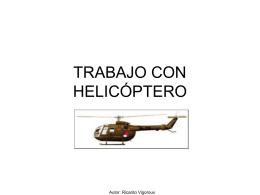 TRABAJO CON HELICOPTERO - Seguridad e Higiene