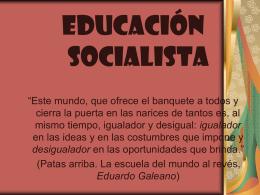 Educacion socialista - TEORÍAS PEDAGÓGICAS