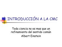 INTRODUCCIÓN A LA CMC