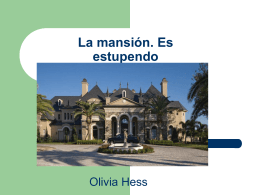 La casa Olivia Hess