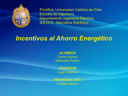 Incentivos al Ahorro Energético - Pontificia Universidad Católica de