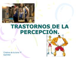 TRASTORNOS DE LA PERCEPCIÓN.