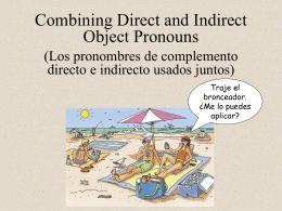 Los pronombres de complemento usados juntos