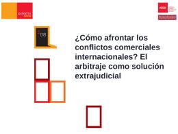 Presentación Arbitraje 1. El arbitraje, ventajas y desventajas
