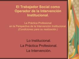 La práctica profesional en la perspectiva de la intervención