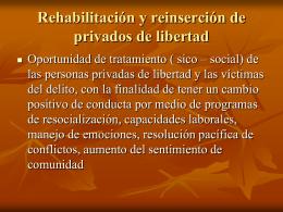 Rehabilitación y Reinserción de los privados de
