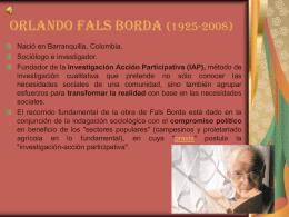 Orlando Fals Borda (1925-2008)
